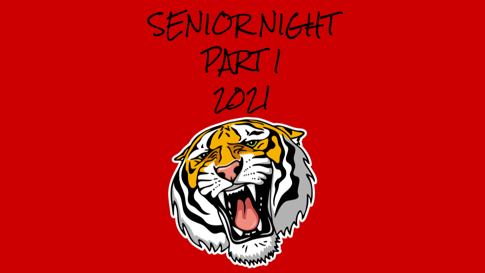 SENIOR NIGHT PART 1